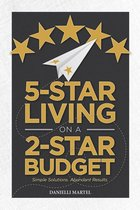 5-Star Living on a 2-Star Budget