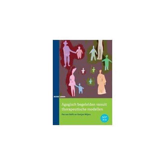 Agogisch begeleiden vanuit therapeutische modellen - Fee van Delft
