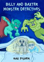 billy and baxter monster detectives
