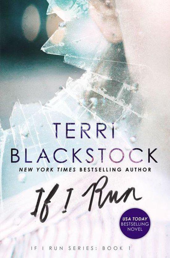 If I Run - Terri Blackstock   Fthsonline.com