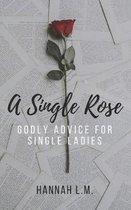 A Single Rose