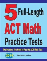 5 Full-Length ACT Math Practice Tests
