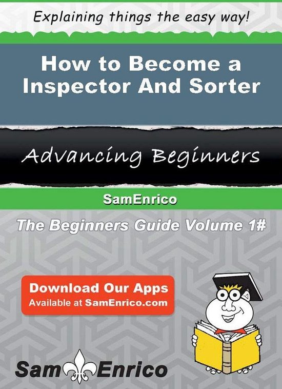How to Become a Inspector And Sorter