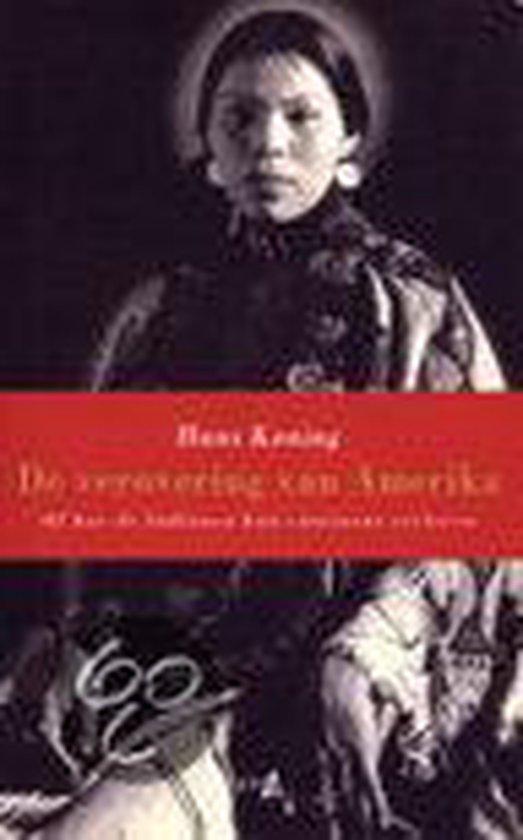 VEROVERING VAN AMERIKA, DE - Hans Koning |