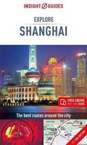 Insight Guides Explore Shanghai (Travel Guide with Free eBook)