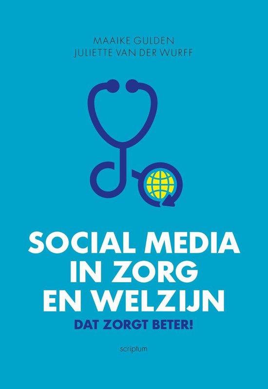 Social media in zorg en welzijn - Maaike Gulden |