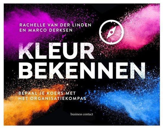 Kleur bekennen - Rachelle van der Linden  