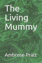 The Living Mummy
