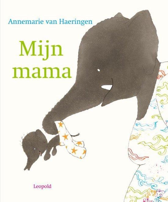 Boek cover Mijn mama van Annemarie van Haeringen (Hardcover)