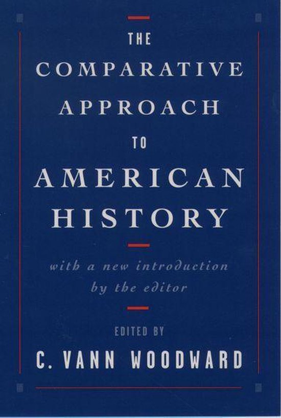The Comparative Approach to American History