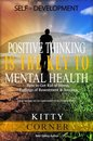 Omslag Positive Thinking Is the Key to Mental Health