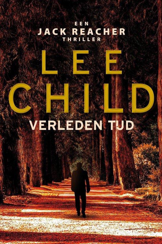 Jack Reacher 23 - Verleden tijd - Lee Child |