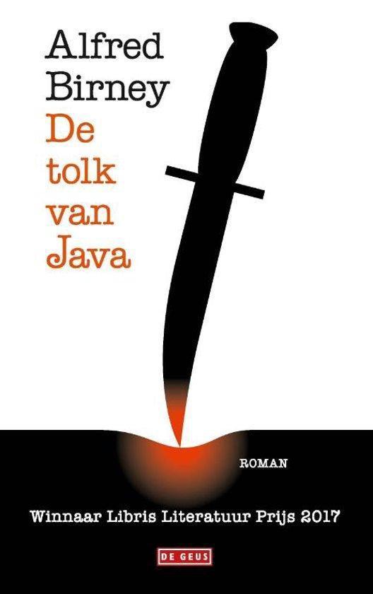 Boek cover Birney, A: De tolk van Java van Alfred Birney (Hardcover)