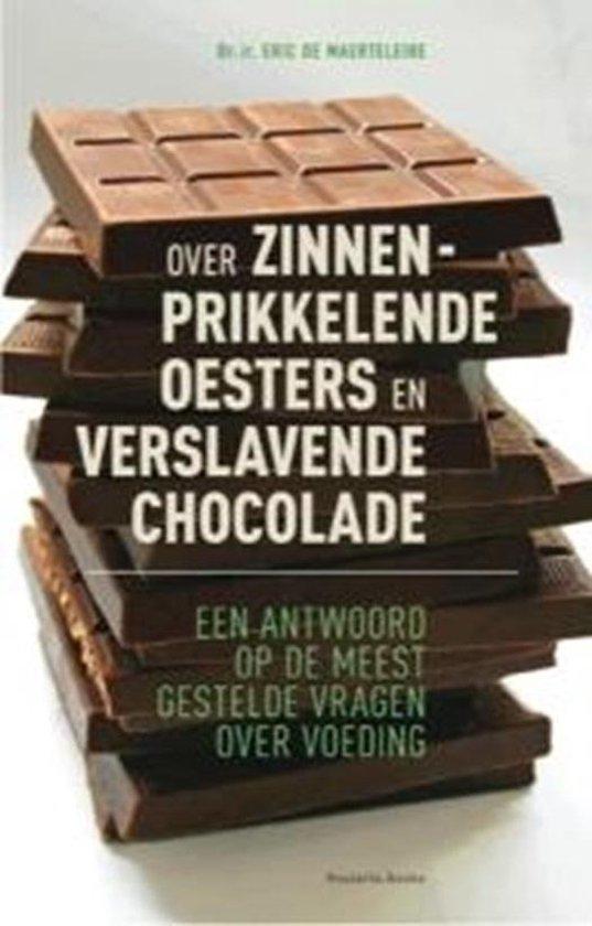 Over zinnenprikkelende oesters en verslavende chocolade - Eric de Maerteleire | Fthsonline.com