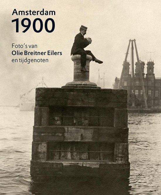 Amsterdam 1900 - Anneke van Veen |
