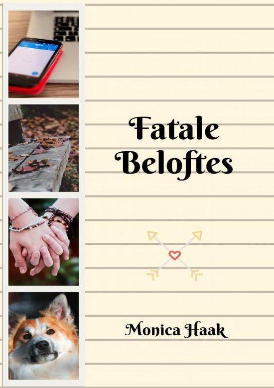 Fatale beloftes - Monica Haak |