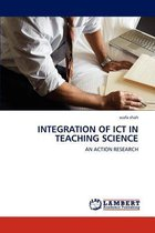 Integration of Ict in Teaching Science