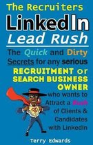 The Recruiters LinkedIn Lead Rush