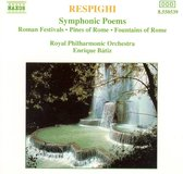 Respighi: Symphonic Poems / Batiz, Royal Philharmonic