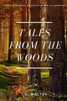 Tales From the Woods