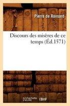 Discours Des Miseres de Ce Temps, (Ed.1571)