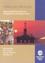 Lifting the Oil Curse,Improving Petroleum Revenue Management in Sub-Saharan Africa