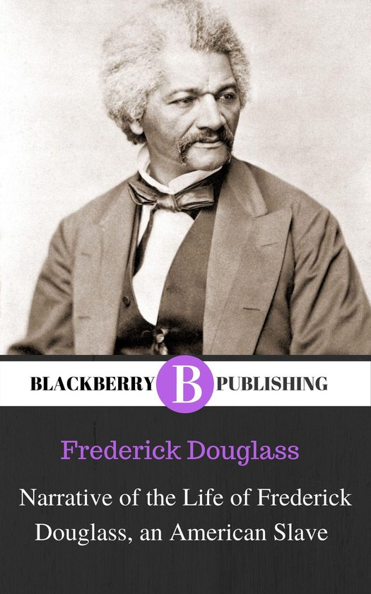 Boek cover Narrative of the Life of Frederick Douglass, an American Slave van Frederick Douglass (Onbekend)