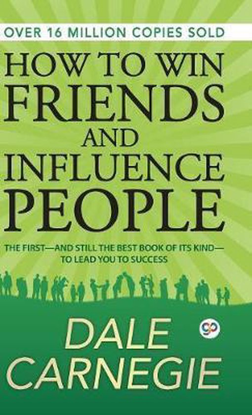 Boek cover How to Win Friends and Influence People van Dale Carnegie (Hardcover)