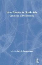 New Futures for South Asia