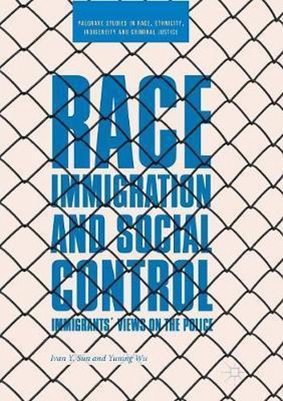 Race, Immigration, and Social Control