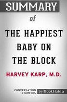Summary of The Happiest Baby on the Block by Harvey Karp