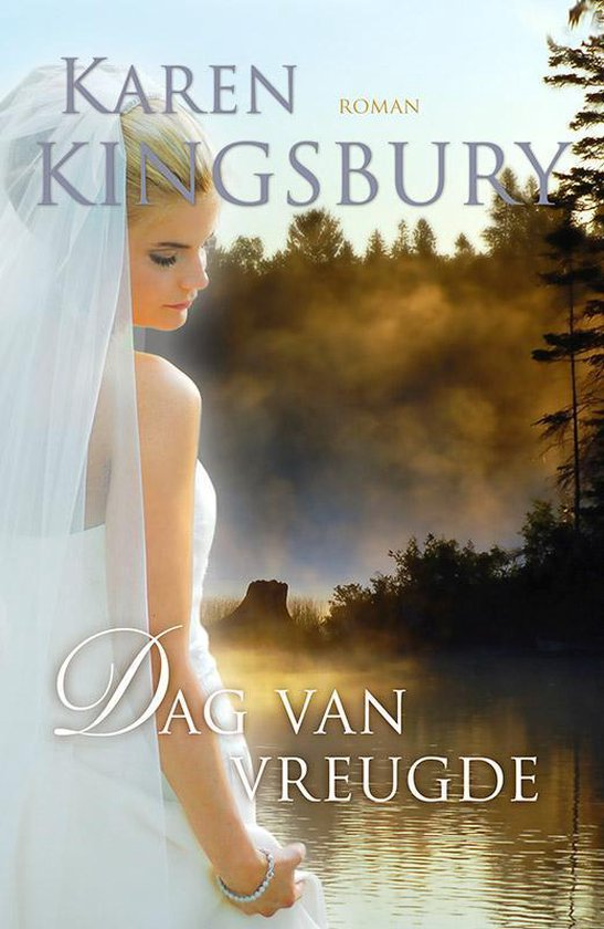 DAG VAN VREUGDE - Karen Kingsbury |