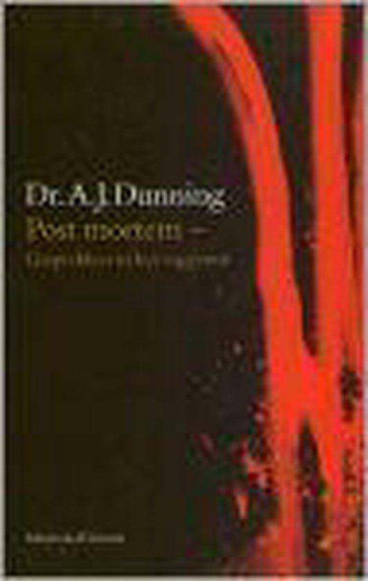 Post mortem - Gesprekken in het vagevuur - A.J. Dunning |