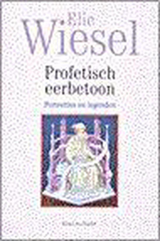 Profetisch Eerbetoon - Elie Wiesel |