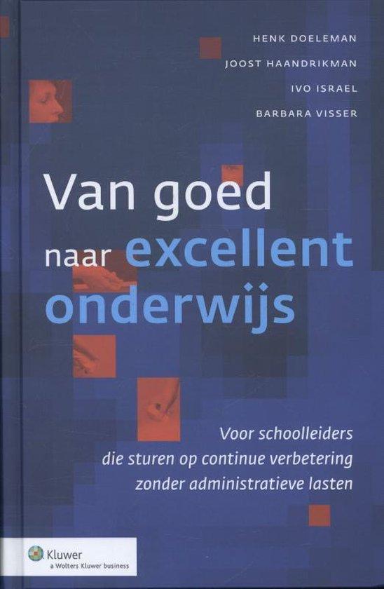 Van goed naar excellent onderwijs - Henk Doeleman |