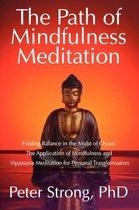The Path of Mindfulness Meditation