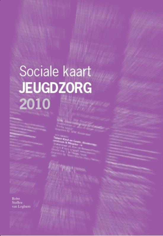 Sociale kaart Jeugdzorg 2010 - Redactie Soc Kaart Jeugdzorg |