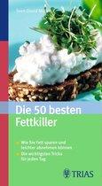 Die 50 besten Fettkiller