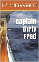 Captain Dirty Fred