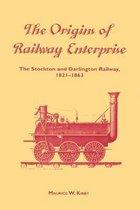 The Origins of Railway Enterprise