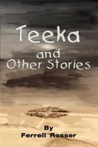 Teeka and Other Stories