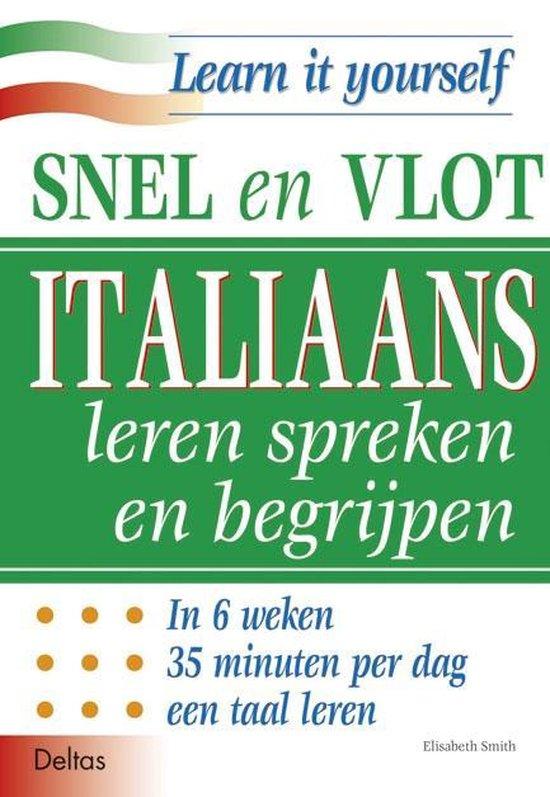 Snel en vlot Italiaans leren spreken en begrijpen - E. Smith | Readingchampions.org.uk