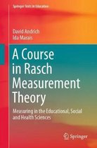 A Course in Rasch Measurement Theory