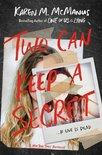 2 CAN KEEP A SECRET