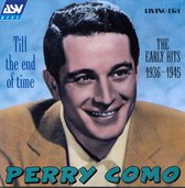 Till The End Of Time (Early Hits 1936-1945)