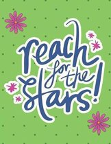 Reach for the Stars Notebook