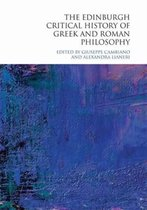 The Edinburgh Critical History of Greek and Roman Philosophy