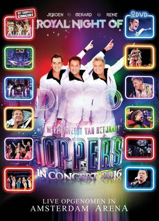 Toppers In Concert 2016 - Royal Night Of Disco