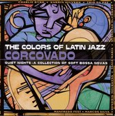 Corcovado: The Colors Of Latin Jazz