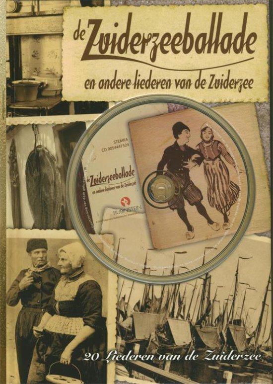 De Zuiderzeeballade en andere liederen van de Zuiderzee - Diversen  